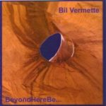 Bil Vermette: Beyond Here Be: Dreading